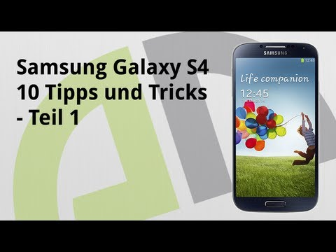 Samsung Galaxy S4 - 10 Tipps & Tricks (Teil 1) - androidnext.de