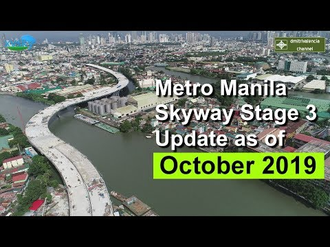 Metro Manila Skyway Stage 3 update as of October 2019