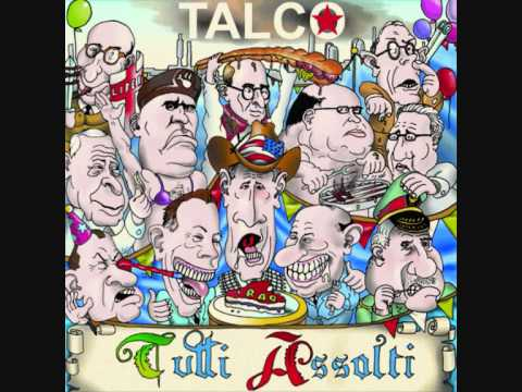 Talco(Mazel Tov) - Signor Presidente