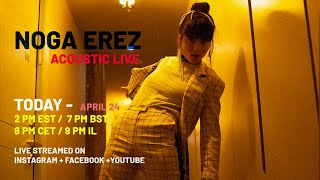 #StayHome and Chill #WithMe - Noga Erez Acoustic Live