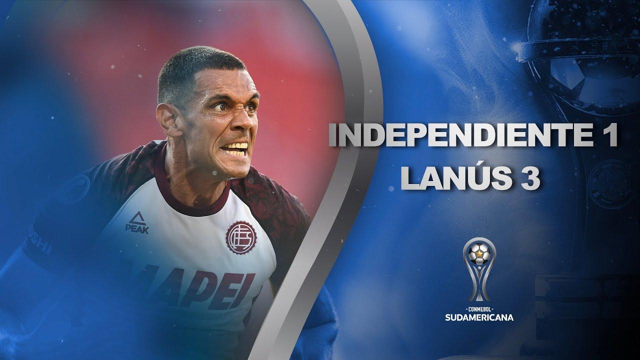 Independiente vs Lanús  [1-3]   RESUMEN   Cuartos de Final   CONMEBOL Sudamericana