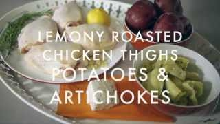Lemony Roasted Chicken Thighs With Potatoes & Artichokes