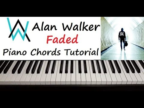 Alan Walker Faded Piano Chords Tutorial Youtube