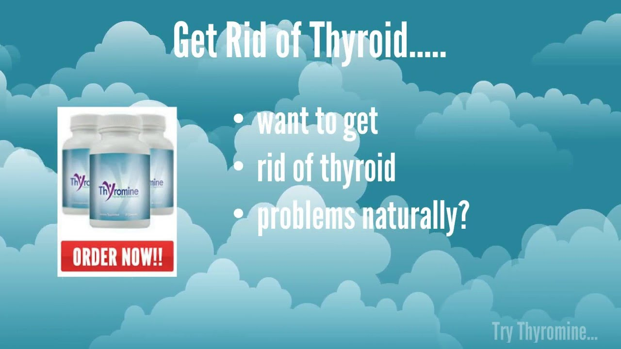 Thyromine Is An All Natural Thyroid Supplement Best Thyroid