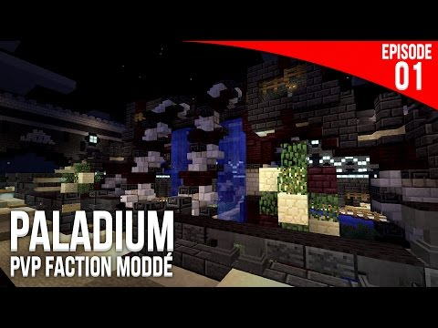 Que le combat commence ! - Episode 1 | PvP Faction Moddé - Paladium