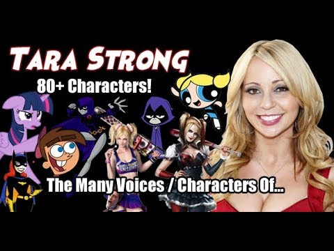 The Many Voices of Tara Strong 80 Characters Featured HD High Quality