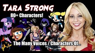 The Many Voices of Tara Strong (80+ Characters Featured) HD High Quality