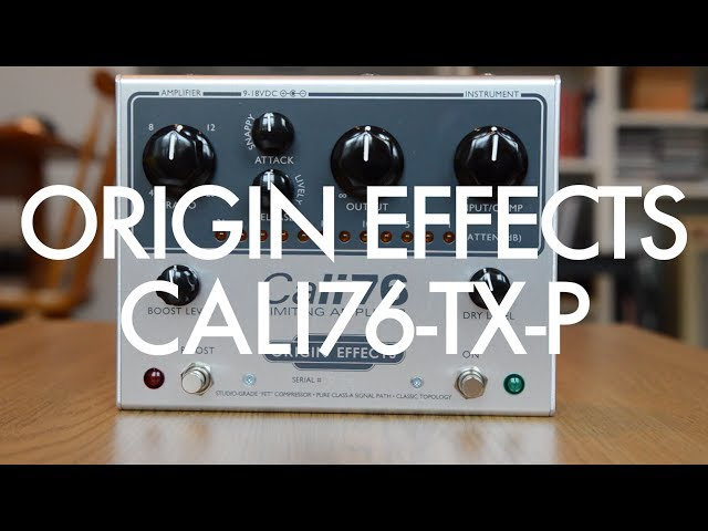 Origin Effects Cali76-TX-P demo