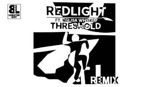 Redlight ft. Melisa Whiskey - Threshold (Redlight
