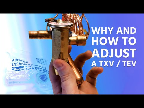Why And How To Adjust A TXV / TEV