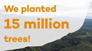 15 million trees planted!