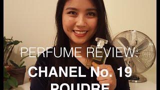 Perfume Review: Chanel No. 19 Poudre
