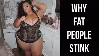 ♡DEAR FAT PEOPLE, LETS CHAT:WHY FAT PEOPLE STINK! PLUS SIZE SELF CARE♡ |GABRIELLAGLAMOUR