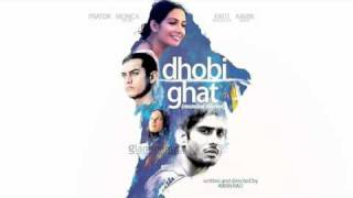 Dhobi Ghat(Mumbai Diaries) Soundtracks