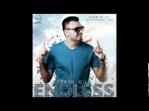 ENDLESS-PRABH GILL |IK REEJ| ONE WISH | FULL SONG 2012