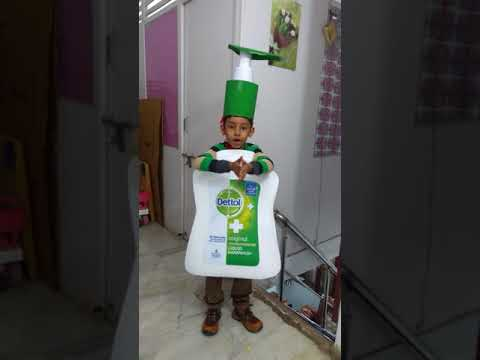 Dettol hand wash by Aditya Singh in fancy dress competition