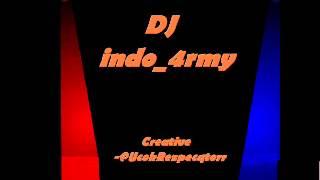 DJ indo_4rmy-Selamat TinggaL Masa Lalu (Five Minutes Remix 2013)