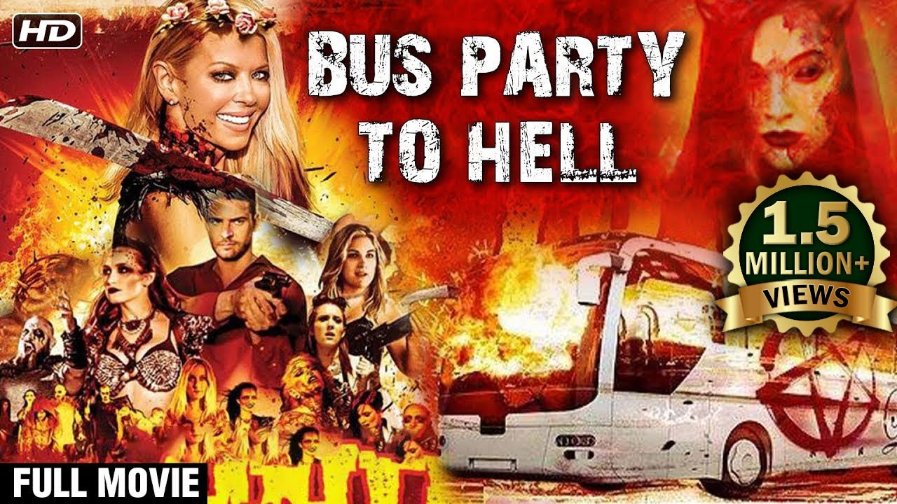 Party Bus to Hell (2017) Hindi Dubbed Dual Audio Movie
