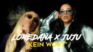 Loredana X Juju - Kein Wort