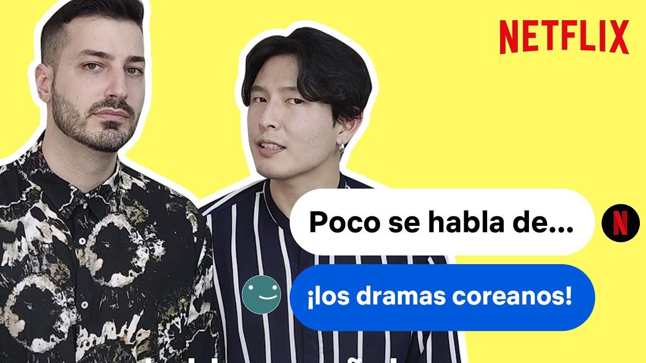 POCO SE HABLA DE... los dramas coreanos | Netflix España