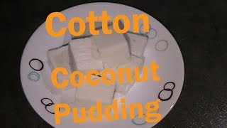 Cotton Coconut Pudding Recipe
