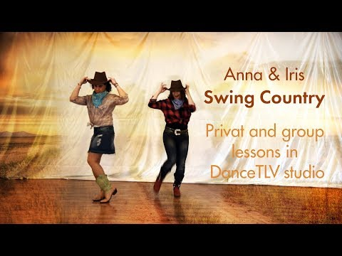 Anna & Iris - Swing Country! Private and group lessons in DanceTLV!
