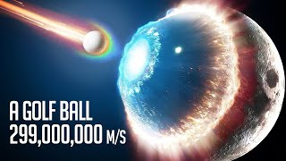 When a Golf Ball Hits Moon at the Speed 299,000,000 m/s