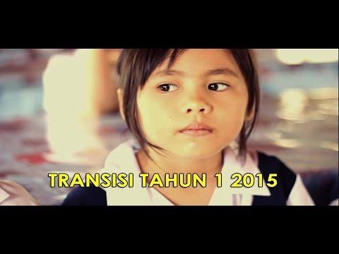 Transisi Tahun 1 2015 ( Lagu AFI Junior - Terima Kasih Guruku )