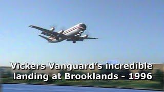 Vickers Vanguard lands at Brooklands -- The incredible story
