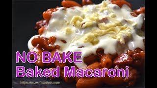 NO BAKE Baked Macaroni | Delish PH