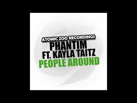 Phantim (feat. Kayla Taitz) - People Around (Solidisco Remix)