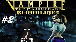 Vampire: The Masquerade – Bloodlines #2