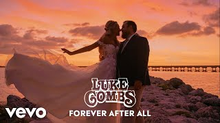 Luke Combs  Forever After All (Audio)