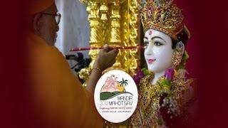 Murti Pratishtha - BAPS Shri Swaminarayan Mandir, Chino Hills, CA