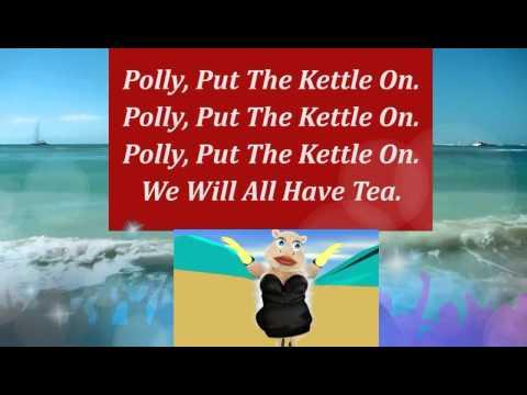 Karaoke | Polly Put The Kettle On | Sing Along Nursery Rhymes With Lyrics