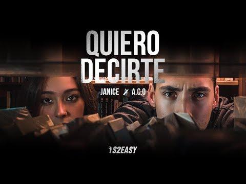 Janice - Quiero Decirte Ft. A.C.O