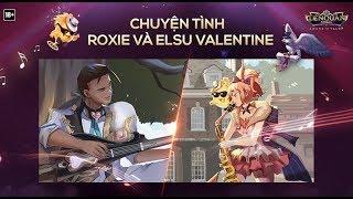 Truyện tình Elsu guitar tình ái & Roxie kèn ái tình - Garena Liên Quân Mobile