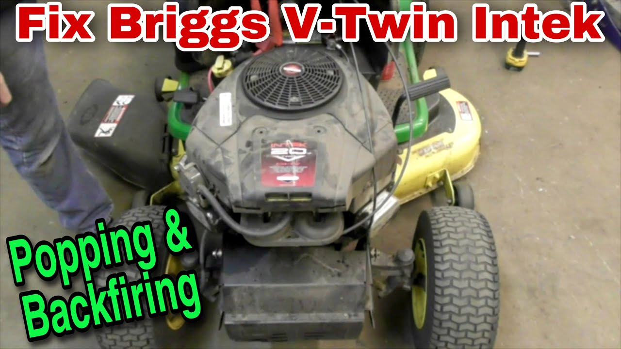 How To Fix A Briggs V Twin Intek Engine That Is Popping And John Deere Gt235 Belt Diagram Car Interior Design Backfiring Camshaft Replacement