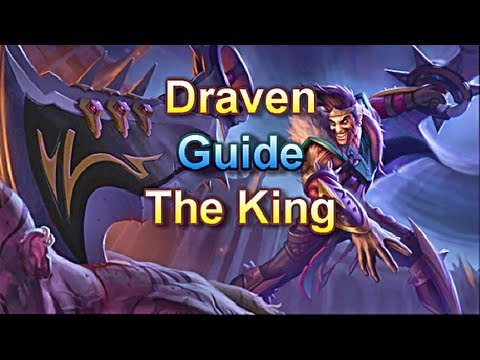AD Draven Guide - The King - League of Legends