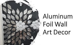 Diy Aluminum Foil Wall Decor | Decal | Inspired By Home Depot | Wall Art | Hack | Under 6 Dollars