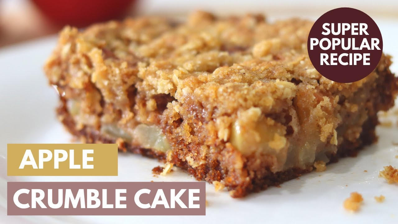 Download Apple Crumble Cake   How to Make the BEST EVER Apple Cake