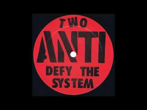 Anti - Defy the System LP (1983)