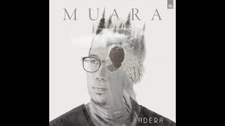 Video Adera - Muara (video lirik) download MP3, 3GP, MP4, WEBM, AVI, FLV Juli 2018