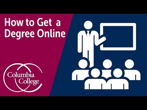 How to Get a Degree Online  | Columbia College