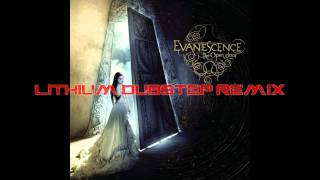 Lithium Dubstep Remix (IV: The Fourth vs. Evanescence)