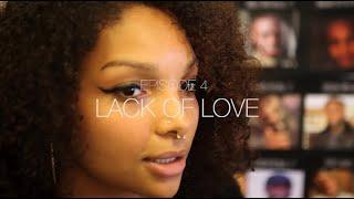 EP 4: Temi Mwale -  Lack of Love #SIDELINESTORIES