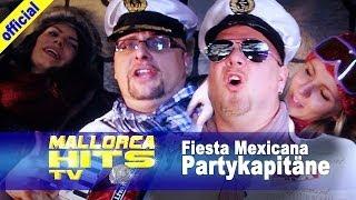 Partykapitäne, Fiesta Mexicana - Ballermann Hits