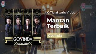Video GOVINDA - Mantan Terbaik (Official Lyric Video) download MP3, 3GP, MP4, WEBM, AVI, FLV Juli 2018
