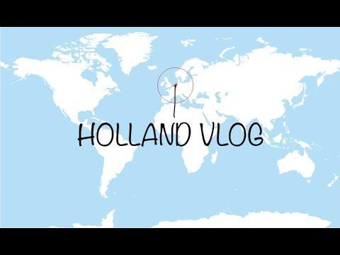 Holland vlog