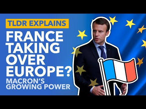Macron's Europe: How France Could Take Control of the European Union - TLDR News
